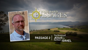 Passage 2 - Jesus Ministry In Northern Israel Thumbnail