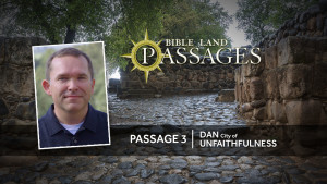 Passage 3 - Dan City of Unfaithfulness Thumbnail
