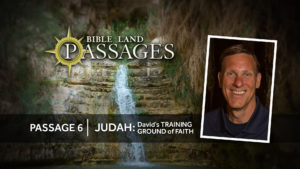 Passage 6 - Judah: Training Ground of Faith